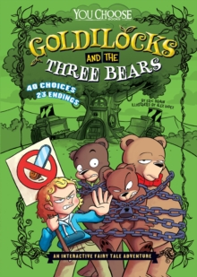 Goldilocks and the Three Bears : An Interactive Fairy Tale Adventure, Paperback Book