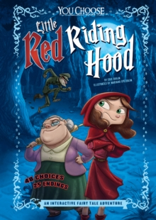 Little Red Riding Hood : An Interactive Fairy Tale Adventure, Paperback / softback Book