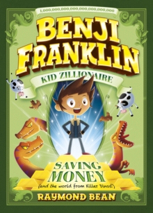 Saving Money (and the World from Killer Dinos!), Paperback / softback Book