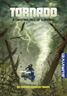 Tornado: A Twisting Tale of Survival, Paperback / softback Book