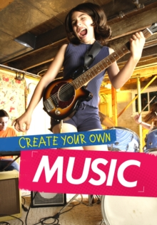 Create Your Own Music, Paperback / softback Book