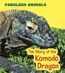 The Story of the Komodo Dragon, Paperback / softback Book