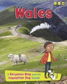 Wales : A Benjamin Blog and His Inquisitive Dog Guide, Hardback Book