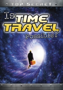 Is Time Travel Possible?, Hardback Book
