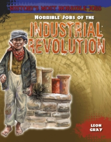 Horrible Jobs of the Industrial Revolution, Paperback Book