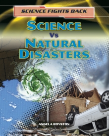 Science vs Natural Disasters, Hardback Book