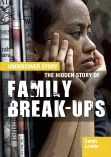 The Hidden Story of Family Break-ups, Hardback Book