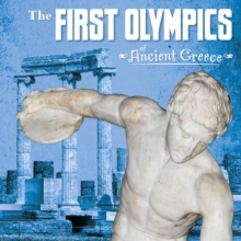 The First Olympics of Ancient Greece, Hardback Book
