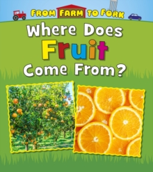 Where Does Fruit Come from?, Paperback Book