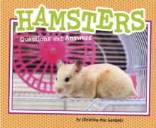 Hamsters : Questions and Answers, Paperback Book