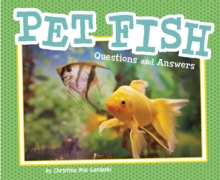 Pet Fish : Questions and Answers, Paperback Book