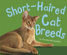 Short-Haired Cat Breeds, Hardback Book