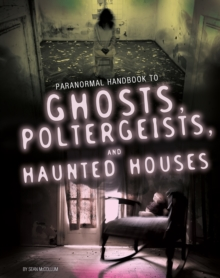 Handbook to Ghosts, Poltergeists, and Haunted Houses, Paperback Book