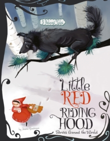 Little Red Riding Hood Stories Around the World : 3 Beloved Tales, Paperback Book