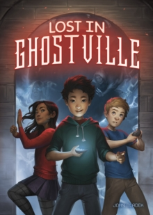 Lost in Ghostville, Paperback Book