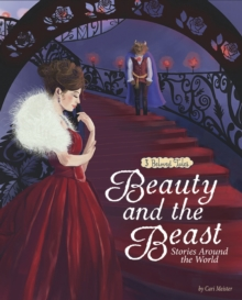 Beauty and the Beast Stories Around the World : 3 Beloved Tales, Paperback / softback Book