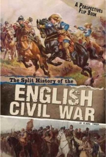 The Split History of the English Civil War : A Perspectives Flip Book, Paperback Book