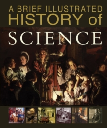 A Brief Illustrated History of Science, Hardback Book