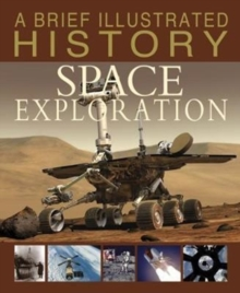 A Brief Illustrated History of Space Exploration, Paperback / softback Book