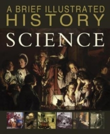 A Brief Illustrated History of Science, Paperback / softback Book