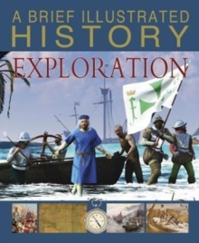 A Brief Illustrated History of Exploration, Paperback / softback Book