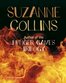Suzanne Collins : Author of the Hunger Games Trilogy, Paperback / softback Book
