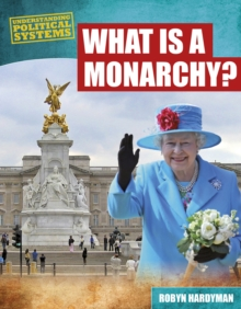 What is a Monarchy?, Hardback Book