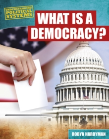 What is a Democracy?, Hardback Book