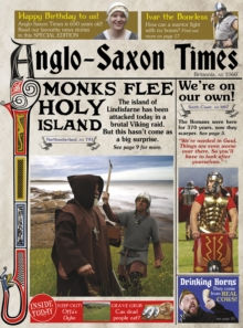 The Anglo-Saxon Times, Paperback / softback Book