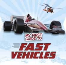 My First Guide to Fast Vehicles, Paperback Book