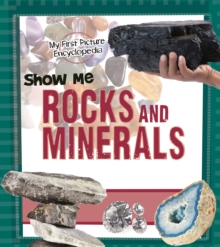 Show Me Rocks and Minerals, Paperback / softback Book