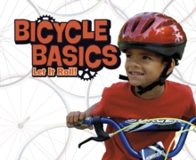 Bicycle Basics : Let It Roll!, Paperback Book