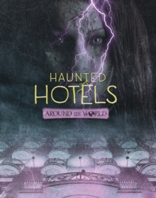 Haunted Hotels Around the World, Paperback Book