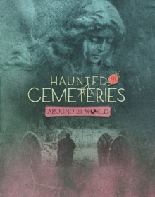 Haunted Cemeteries Around the World, Paperback Book