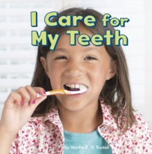 I Care for My Teeth, Paperback Book