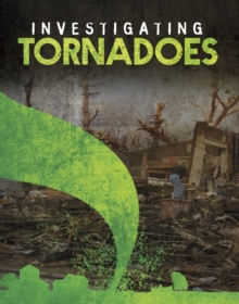 Investigating Tornadoes, Paperback Book