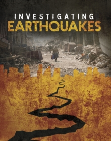 Investigating Earthquakes, Paperback Book