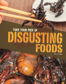 Take Your Pick of Disgusting Foods, Paperback Book