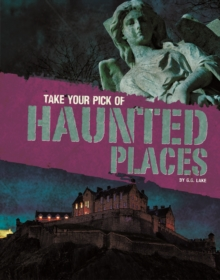 Take Your Pick of Haunted Places, Paperback Book
