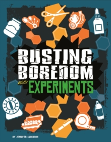 Busting Boredom with Experiments, Hardback Book