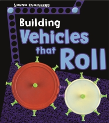 Building Vehicles That Roll, Hardback Book