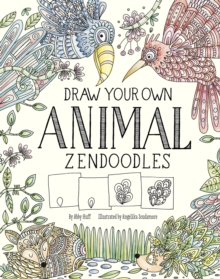Draw Your Own Animal Zendoodles, Paperback Book