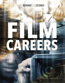 Behind-the-Scenes Film Careers, Hardback Book