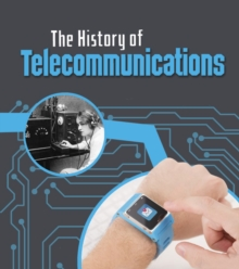 The History of Telecommunications, Hardback Book