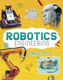 Robotics Engineering : Learn it, Try it!, Hardback Book