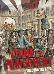 Crime and Punishment Through the Ages, Hardback Book