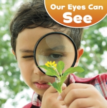 Our Eyes Can See, Hardback Book