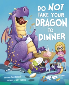 Do Not Take Your Dragon to Dinner, Paperback Book