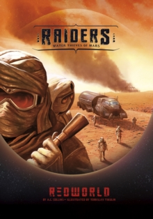 Raiders! : Water Thieves of Mars, Paperback Book