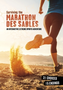 Surviving the Marathon des Sables : An Interactive Extreme Sports Adventure, Paperback Book